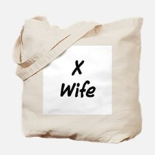 X Wife Tote Bag