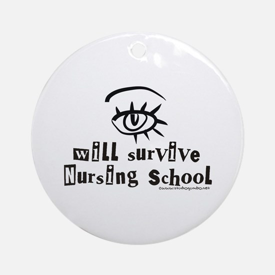 Survive Nursing School Ornament (Round)