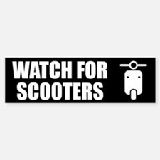 Watch For Scooters Bumper Bumper Sticker