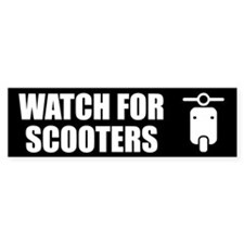 Watch For Scooters Bumper Sticker