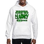 Kiss My Blarney Stone Hooded Sweatshirt