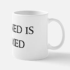 Forewarned is forearmed Mug