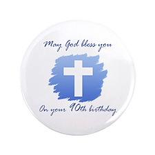 "Christian 90th Birthday 3.5"" Button"