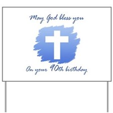 Christian 90th Birthday Yard Sign