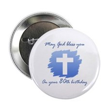 """Christian 80th Birthday 2.25"""" Button (100 pack)"""
