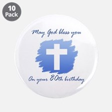 """Christian 80th Birthday 3.5"""" Button (10 pack)"""