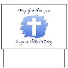 Christian 70th Birthday Yard Sign