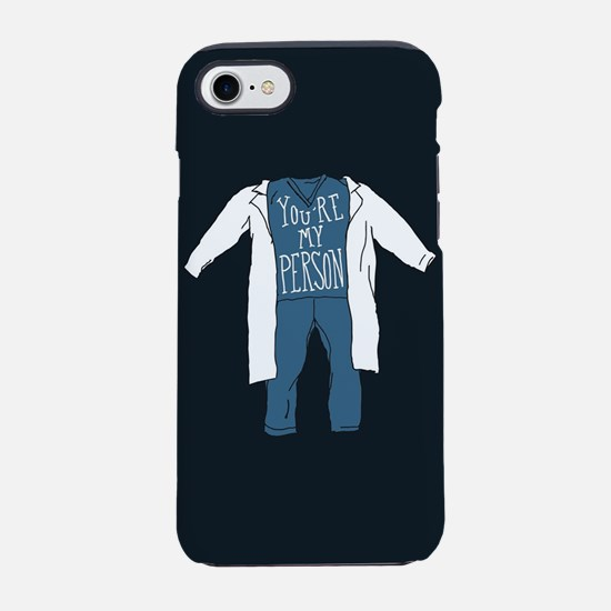 You're My Person Scrubs iPhone 7 Tough Case