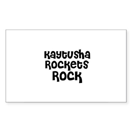 Kaytusha Rockets Rock Rectangle Sticker