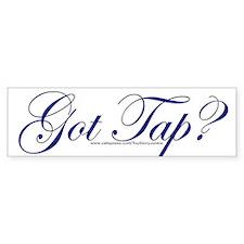 """""""Got Tap?"""" Bumper Bumper Sticker"""