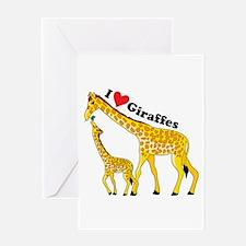 I Love Giraffes Greeting Card
