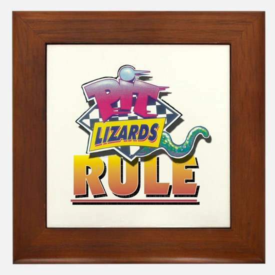 PIT LIZARDS RULE Framed Tile
