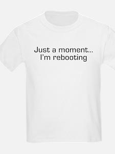 I'm Rebooting T-Shirt