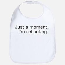 I'm Rebooting Bib