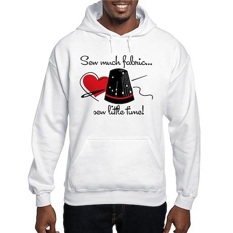 Sew Much Fabric Hooded Sweatshirt