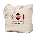Peace Love Pediatrics D.O. Tote Bag