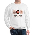 Peace Love Pediatrics D.O. Sweatshirt