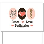 Peace Love Pediatrics D.O. Yard Sign