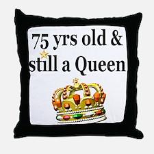 75 YR OLD QUEEN Throw Pillow