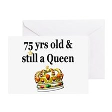 75 YR OLD QUEEN Greeting Card