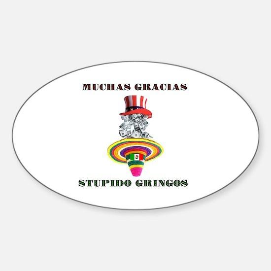 gringo welfare Sticker (Oval)