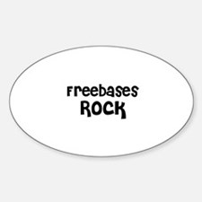 Freebases Rock Oval Decal