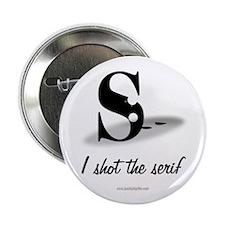 "The Serif... 2.25"" Button"