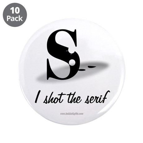 """The Serif... 3.5"""" Button (10 pack)"""
