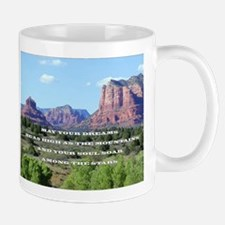 Mug - May your dreams be as high as the mountain..