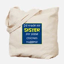 SISTER FOR NUGGETS Tote Bag