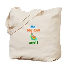 ME, MY CELL AND I Tote Bag