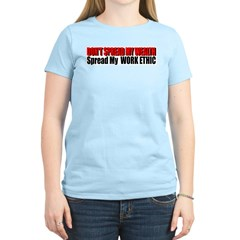Don't Spread My Wealth T-Shirt