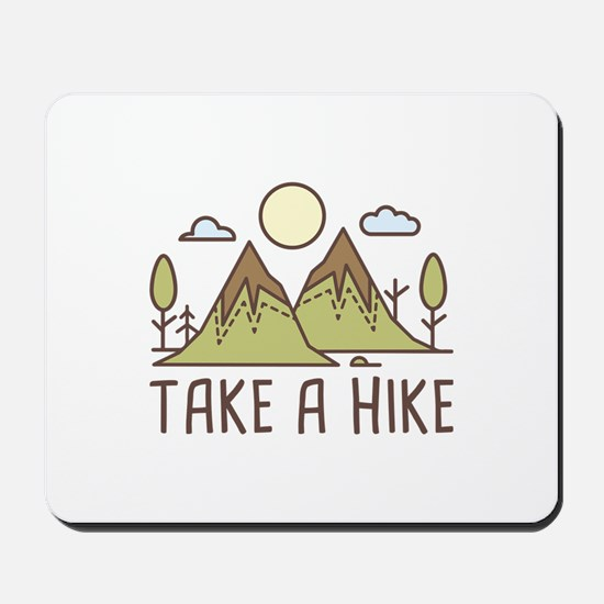 Take A Hike Mousepad
