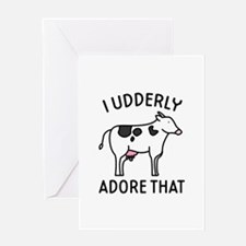 I Udderly Adore That Greeting Card