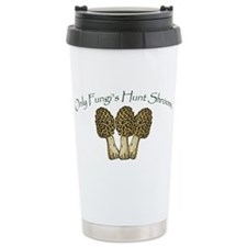 Only Fungi's Hunt Shrooms! Travel Mug