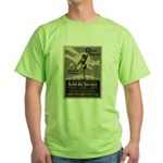 A Wonderful Opportunity for You Green T-Shirt