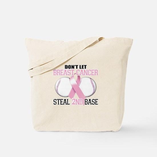 Don't Let Breast Cancer Steal 2nd Base Tote Bag