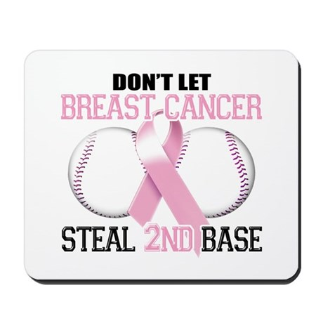 Don't Let Breast Cancer Steal 2nd Base Mousepad