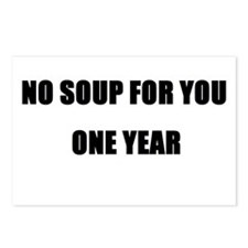 Cute No soup for you Postcards (Package of 8)