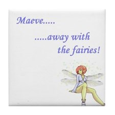 Maeve 'away with the fairies' Tile Coaster