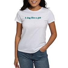 IsinglikeagirlBIG T-Shirt