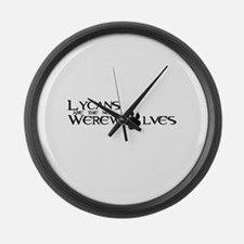 Lycans are the new Werewolves Large Wall Clock