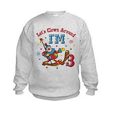 Clown Around 3rd Birthday Sweatshirt