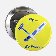 """Fly be Free"" - Button"