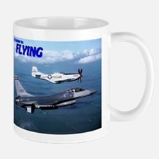 """I'd Rather be Flyin"" - Small Small Mug"
