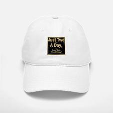 Just Two a Day Baseball Baseball Cap
