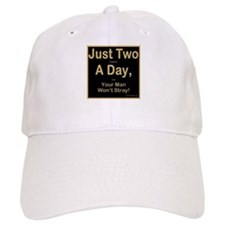 Just Two a Day Baseball Cap
