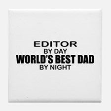 World's Best Dad - Editor Tile Coaster