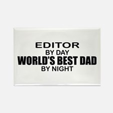 World's Best Dad - Editor Rectangle Magnet