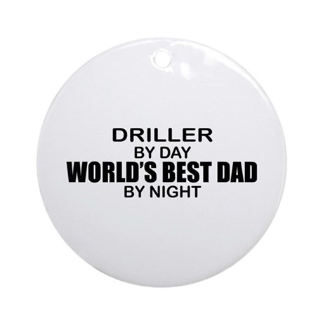 World's Best Dad - Driller Ornament (Round)